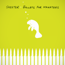 "New Release — ""Bullets For Manatees"" Digital EP"
